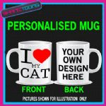 I LOVE HEART MY CAT MUG  PERSONALISED DESIGN